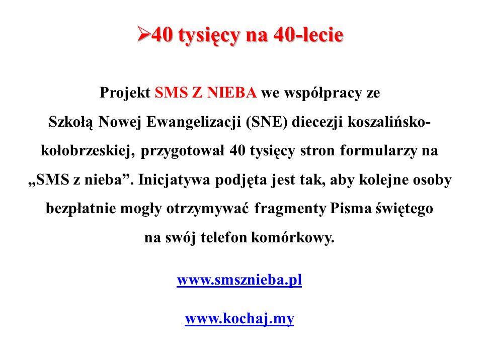 www.smsznieba.pl www.kochaj.my