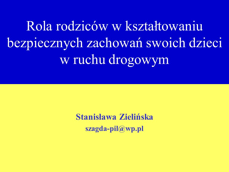 Stanisława Zielińska szagda-pil@wp.pl