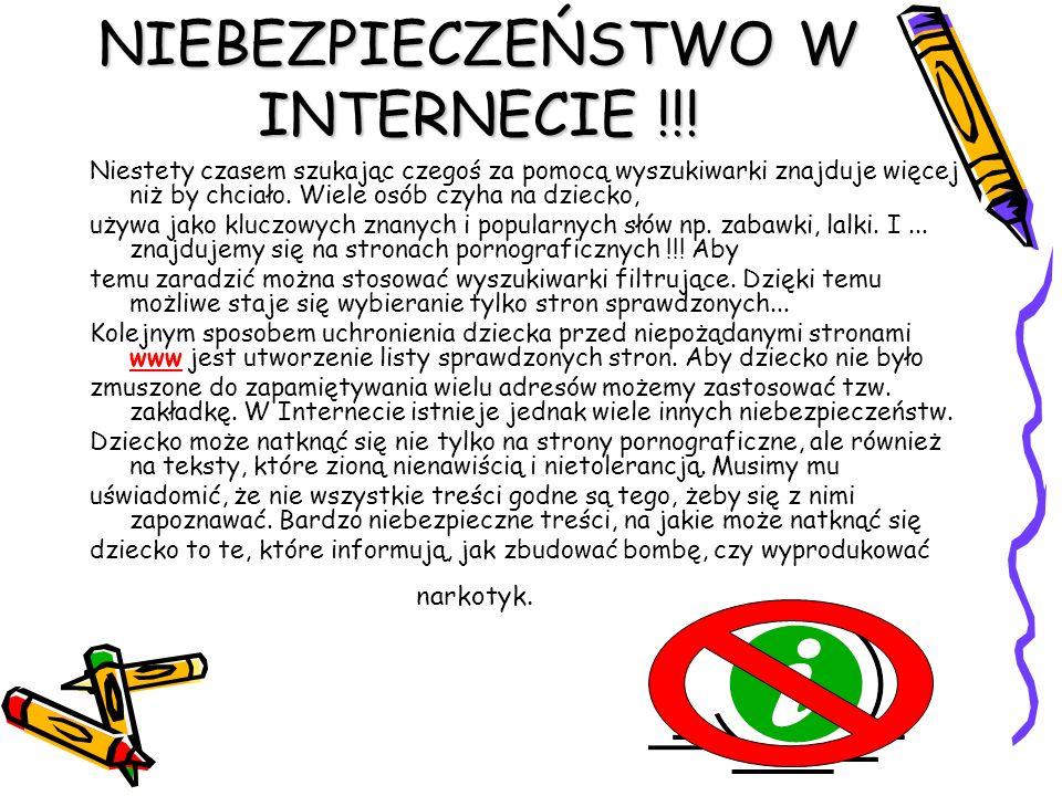 NIEBEZPIECZEŃSTWO W INTERNECIE !!!