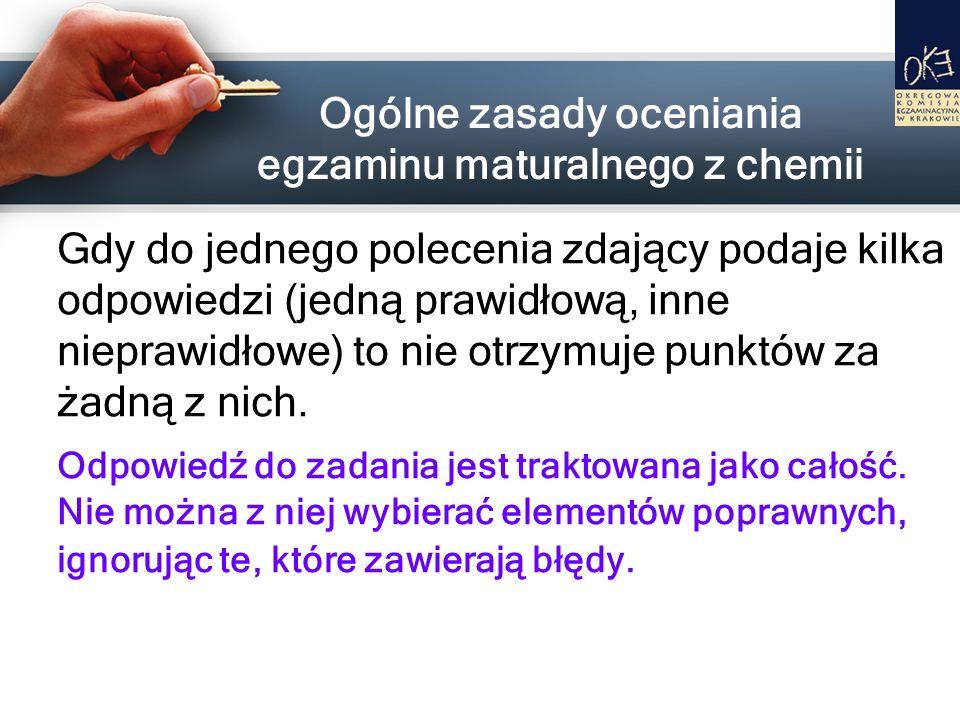 Ogólne zasady oceniania egzaminu maturalnego z chemii