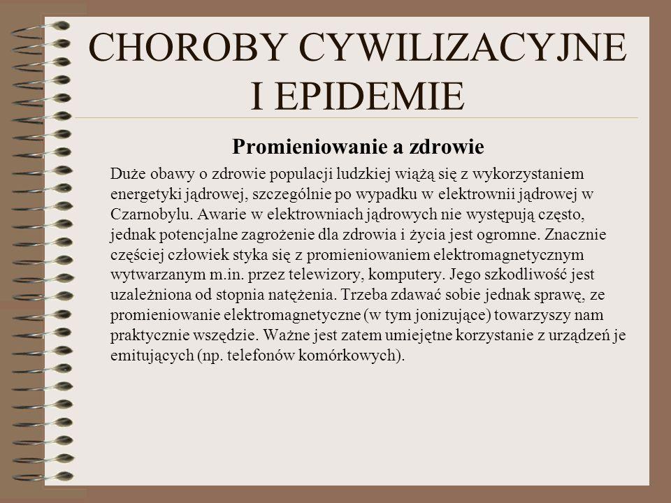CHOROBY CYWILIZACYJNE I EPIDEMIE