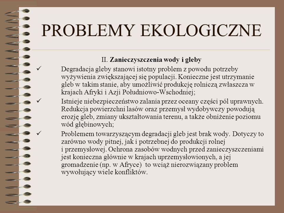 II. Zanieczyszczenia wody i gleby