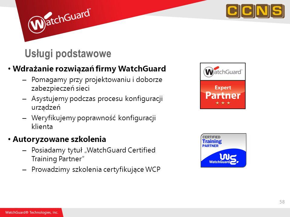 Usługi podstawowe Wdrażanie rozwiązań firmy WatchGuard