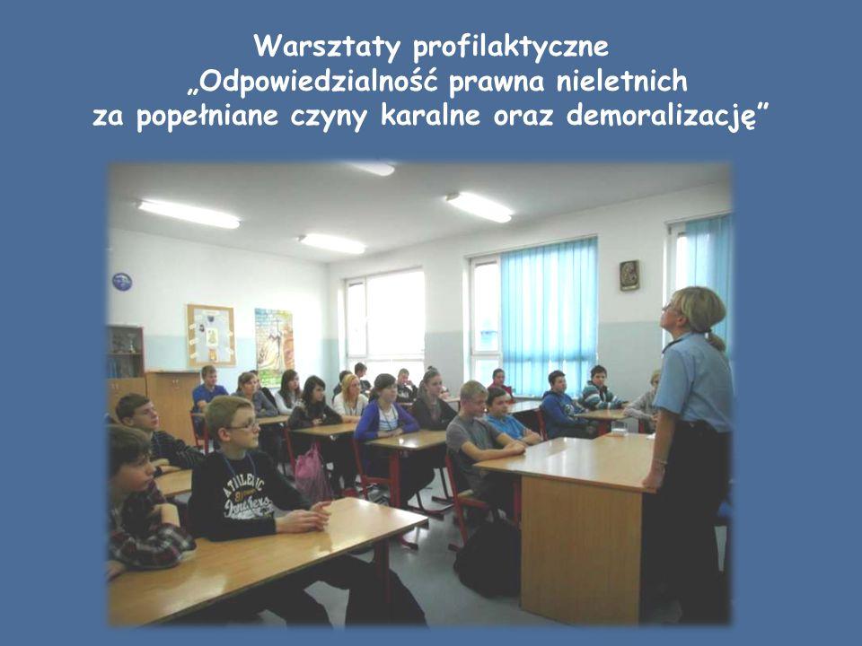 """Warsztaty profilaktyczne """"Odpowiedzialność prawna nieletnich za popełniane czyny karalne oraz demoralizację"""