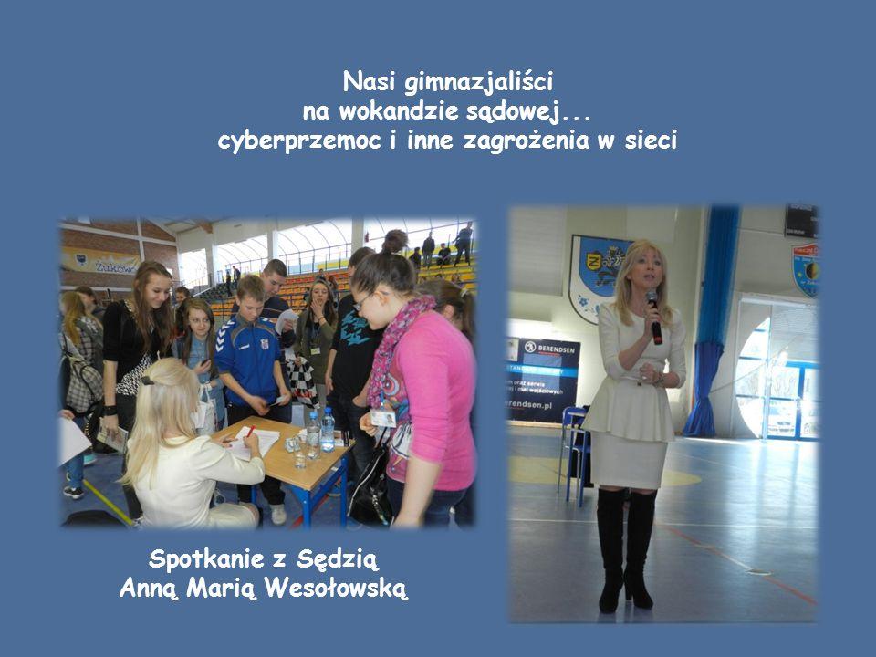 Spotkanie z Sędzią Anną Marią Wesołowską