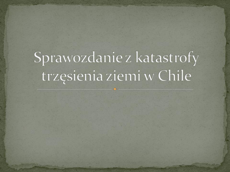 Sprawozdanie z katastrofy trzęsienia ziemi w Chile