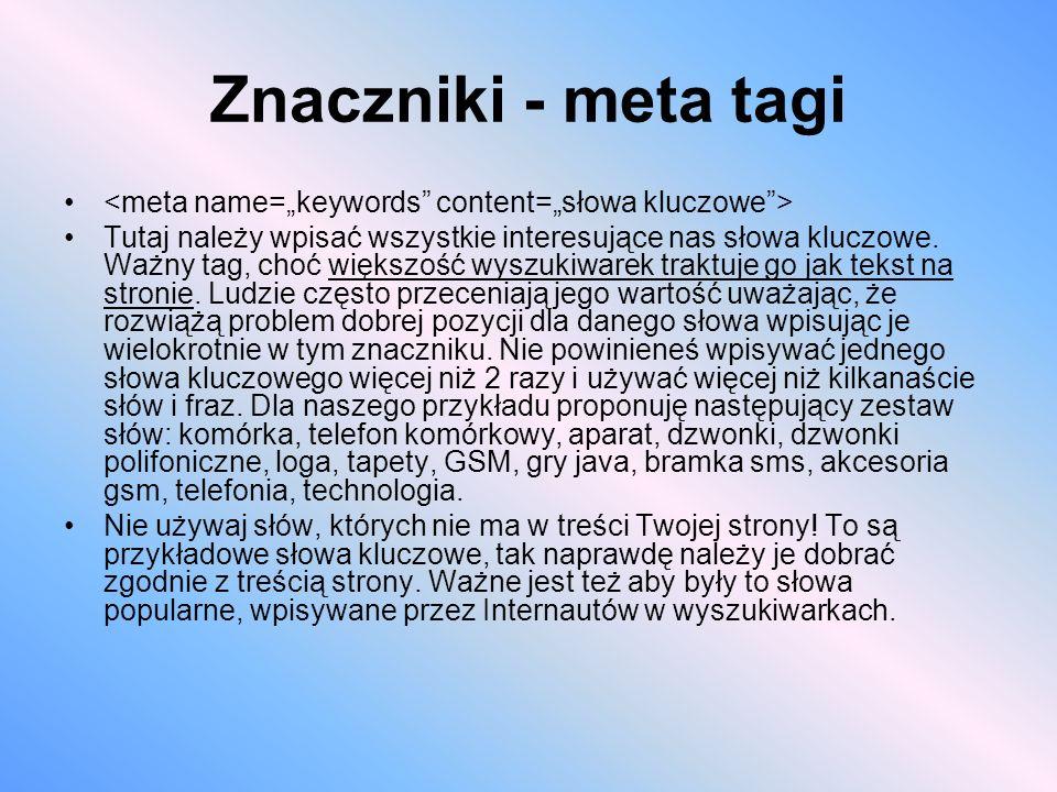 "Znaczniki - meta tagi <meta name=""keywords content=""słowa kluczowe >"