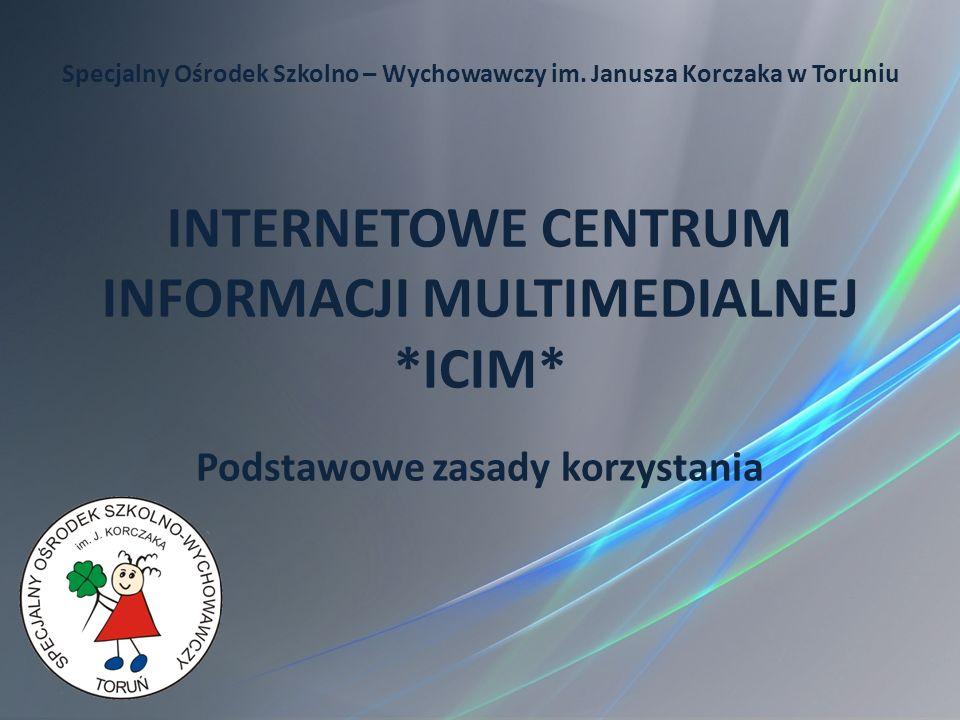 INTERNETOWE CENTRUM INFORMACJI MULTIMEDIALNEJ *ICIM*