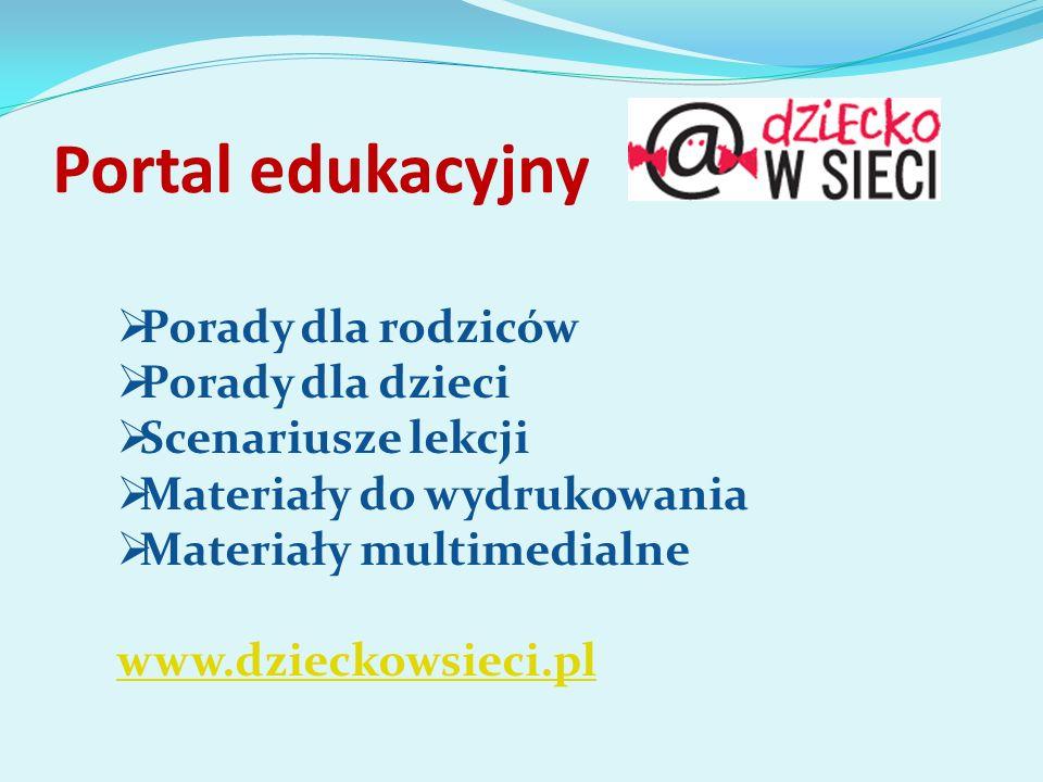 Portal edukacyjny Porady dla rodziców Porady dla dzieci