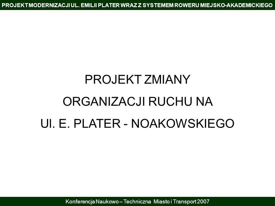 Ul. E. PLATER - NOAKOWSKIEGO