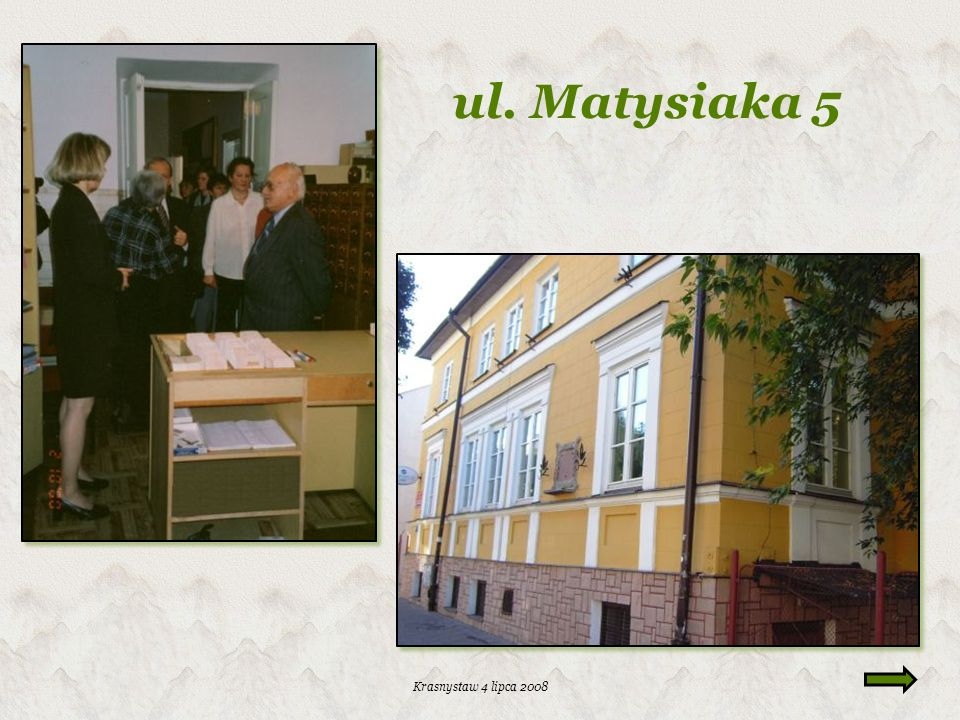 ul. Matysiaka 5 Krasnystaw 4 lipca 2008