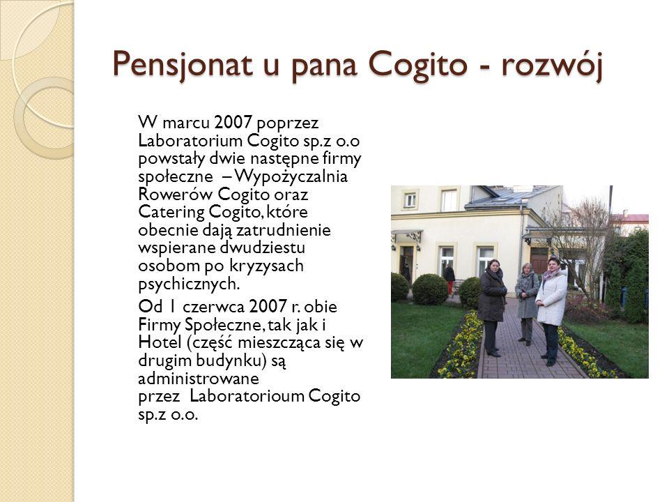 Pensjonat u pana Cogito - rozwój