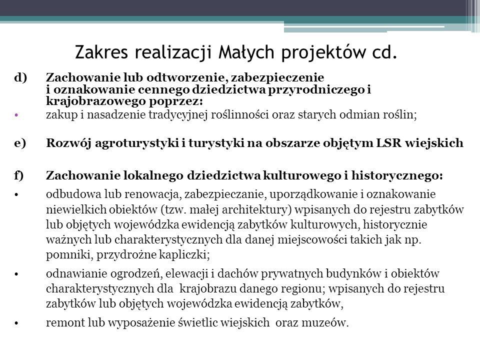Zakres realizacji Małych projektów cd.