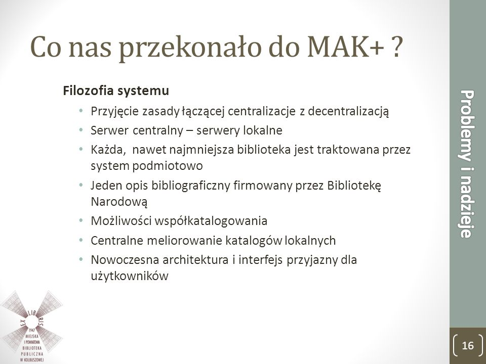 Co nas przekonało do MAK+