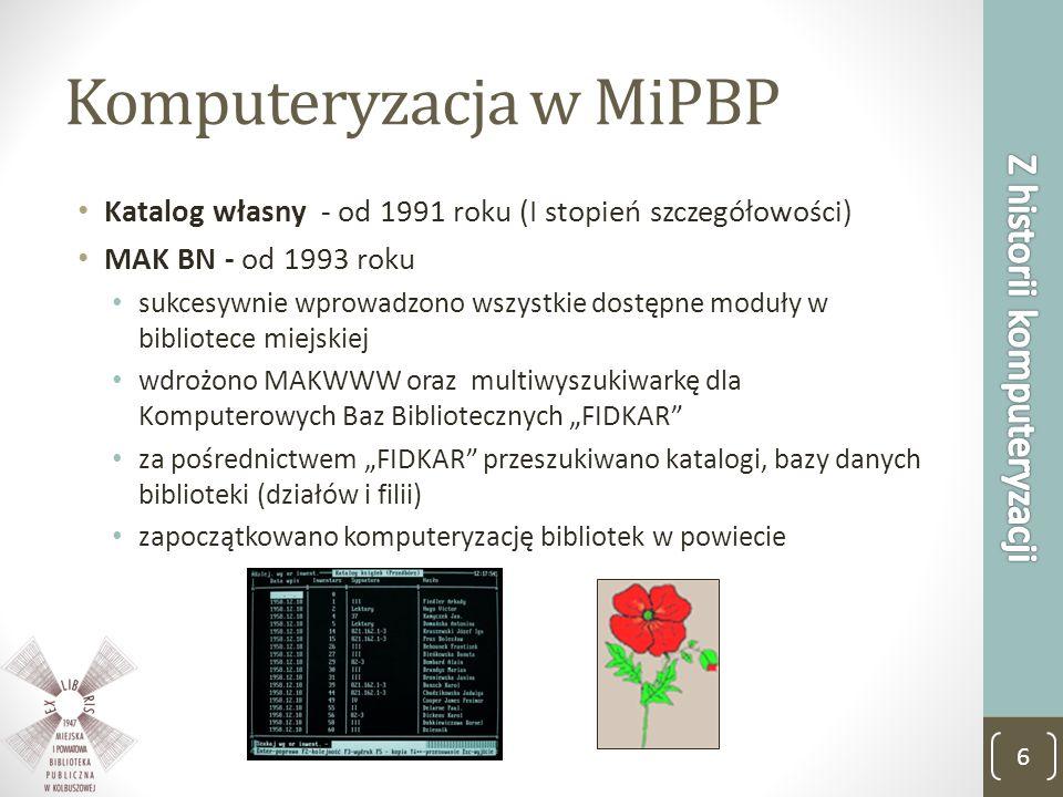 Komputeryzacja w MiPBP