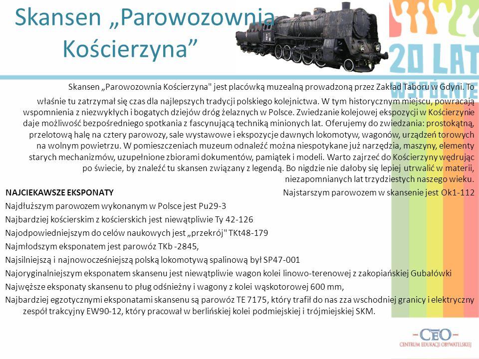 """Skansen """"Parowozownia Kościerzyna"""