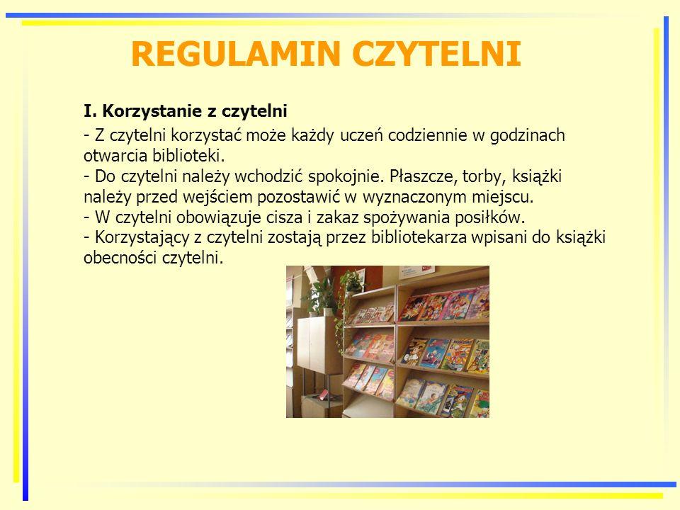REGULAMIN CZYTELNI I. Korzystanie z czytelni