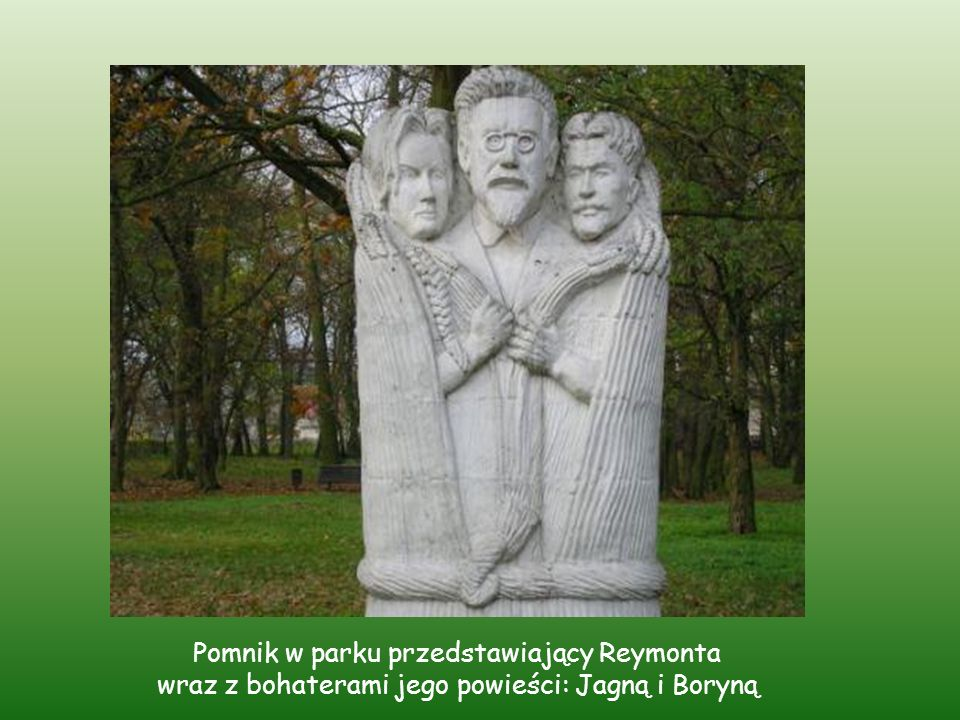 Pomnik w parku przedstawiający Reymonta wraz z bohaterami jego powieści: Jagną i Boryną