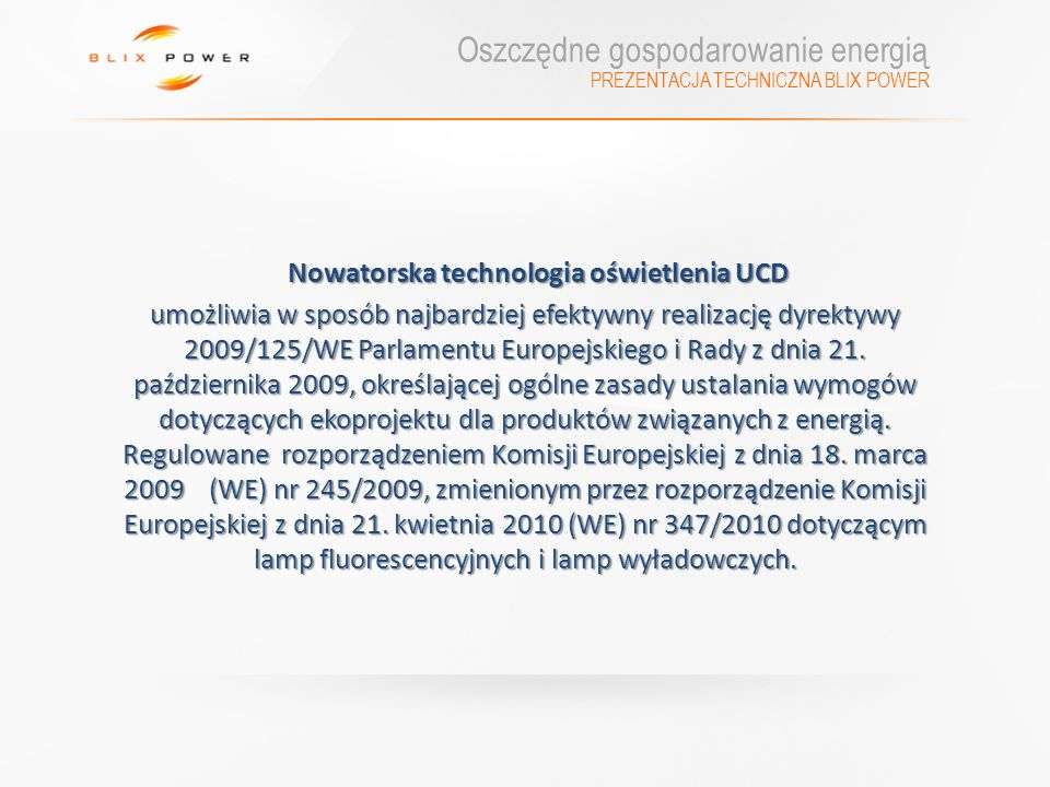 Nowatorska technologia oświetlenia UCD