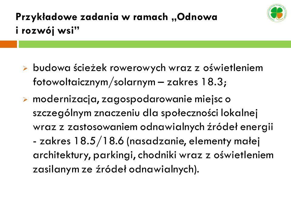 """Przykładowe zadania w ramach """"Odnowa i rozwój wsi"""