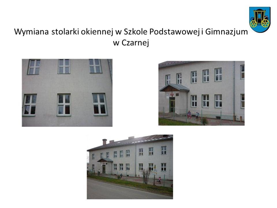 Wymiana stolarki okiennej w Szkole Podstawowej i Gimnazjum w Czarnej