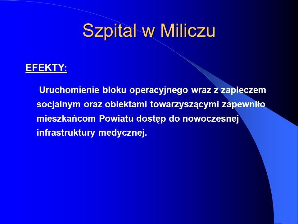 Szpital w Miliczu EFEKTY: