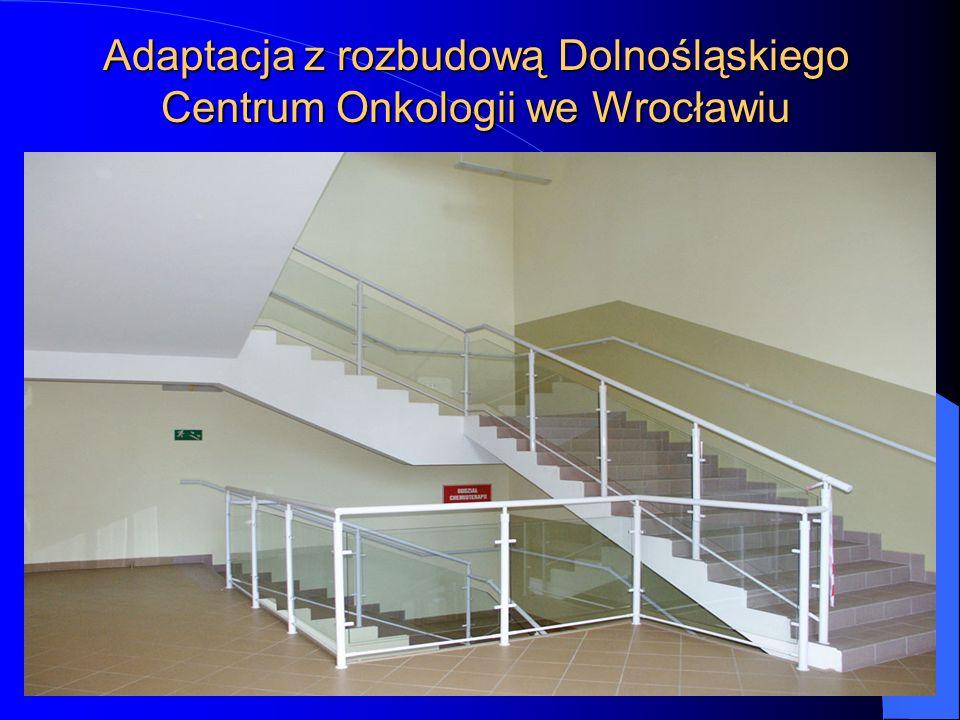 Adaptacja z rozbudową Dolnośląskiego Centrum Onkologii we Wrocławiu