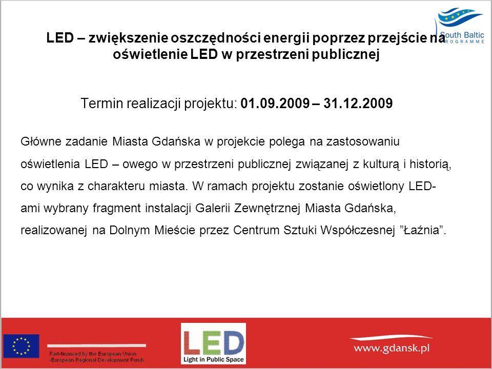 Termin realizacji projektu: 01.09.2009 – 31.12.2009