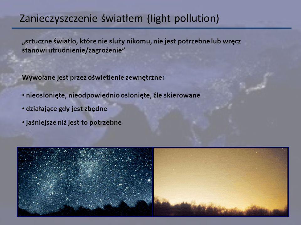 Zanieczyszczenie światłem (Iight pollution)