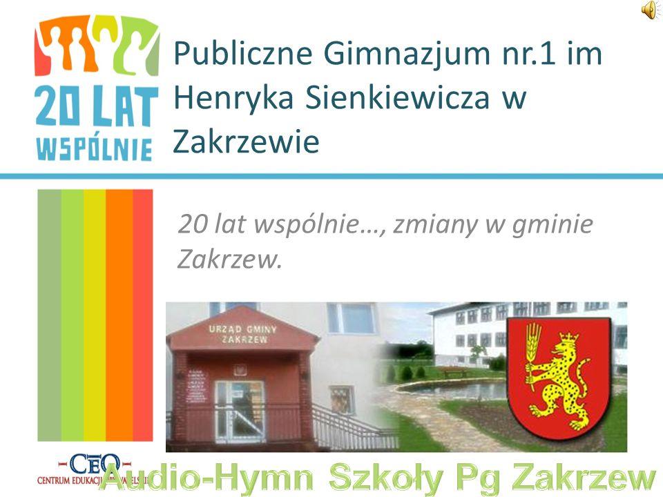 Publiczne Gimnazjum nr.1 im Henryka Sienkiewicza w Zakrzewie