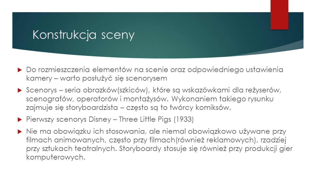 Konstrukcja scenyDo rozmieszczenia elementów na scenie oraz odpowiedniego ustawienia kamery – warto posłużyć się scenorysem.