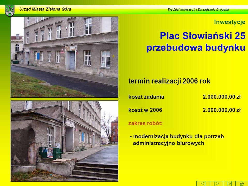 Plac Słowiański 25 przebudowa budynku
