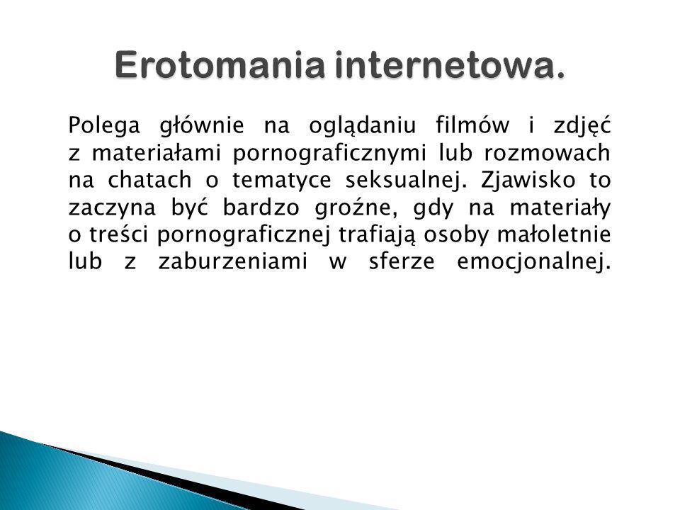 Erotomania internetowa.