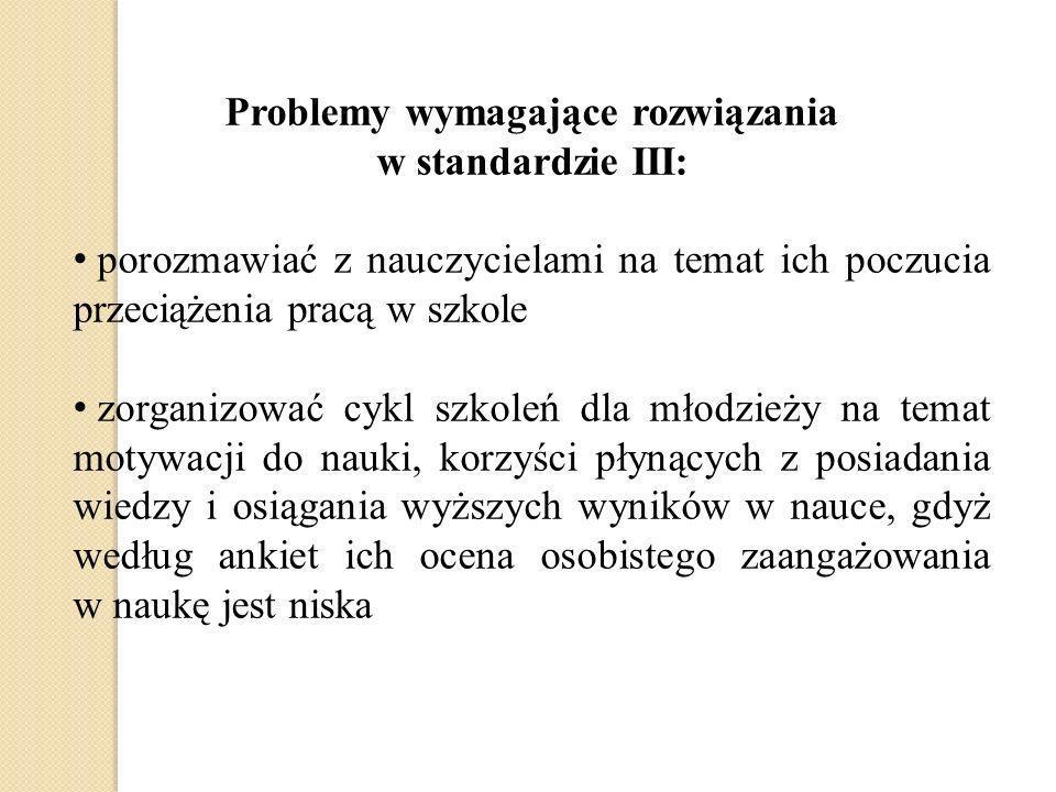 Problemy wymagające rozwiązania w standardzie III: