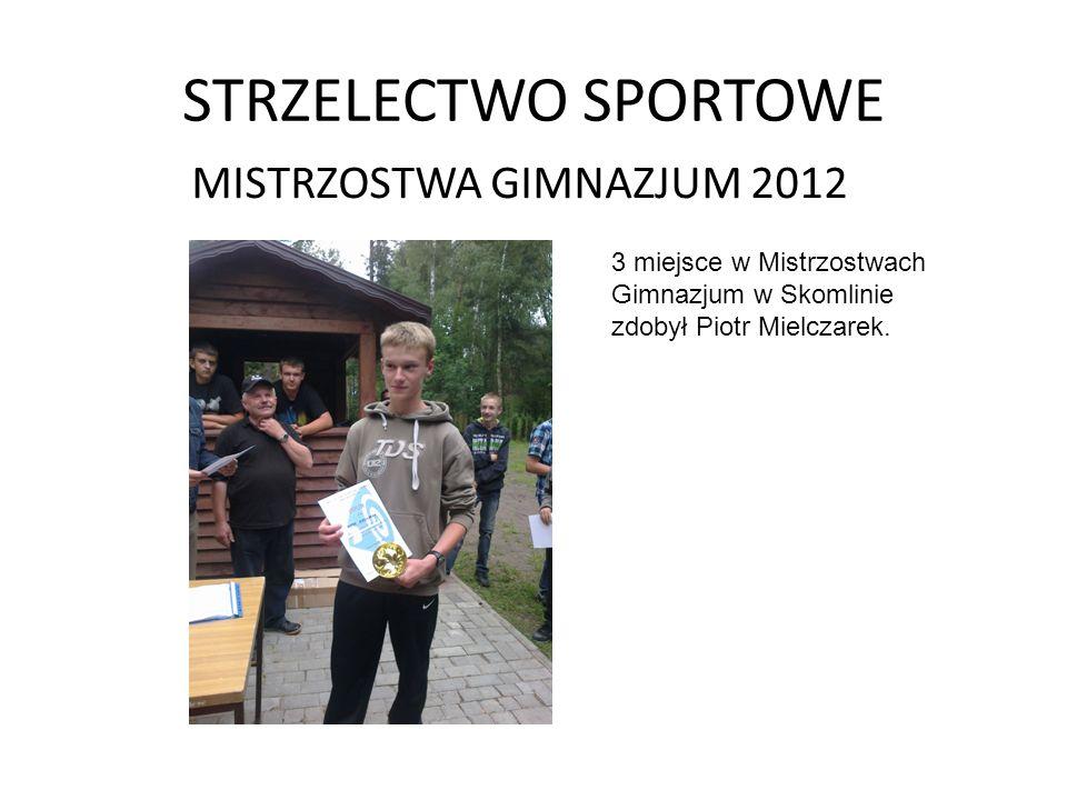 STRZELECTWO SPORTOWE MISTRZOSTWA GIMNAZJUM 2012