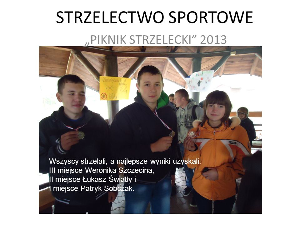 """STRZELECTWO SPORTOWE """"PIKNIK STRZELECKI 2013"""