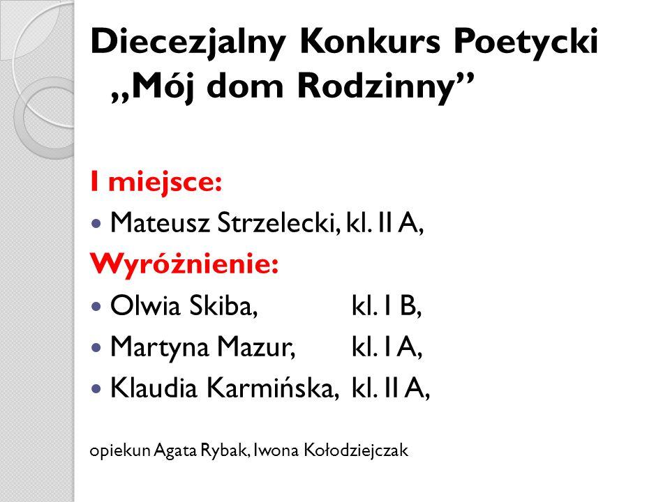 """Diecezjalny Konkurs Poetycki """"Mój dom Rodzinny"""