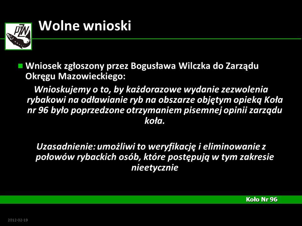 Wolne wnioski Wniosek zgłoszony przez Bogusława Wilczka do Zarządu Okręgu Mazowieckiego: