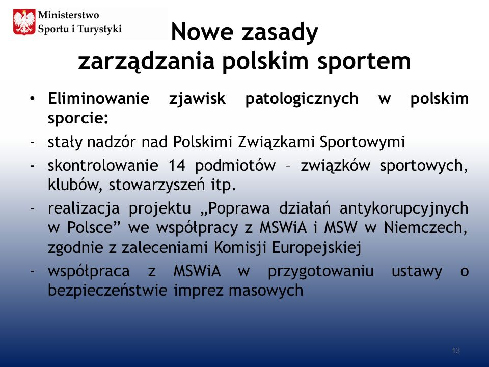 Nowe zasady zarządzania polskim sportem