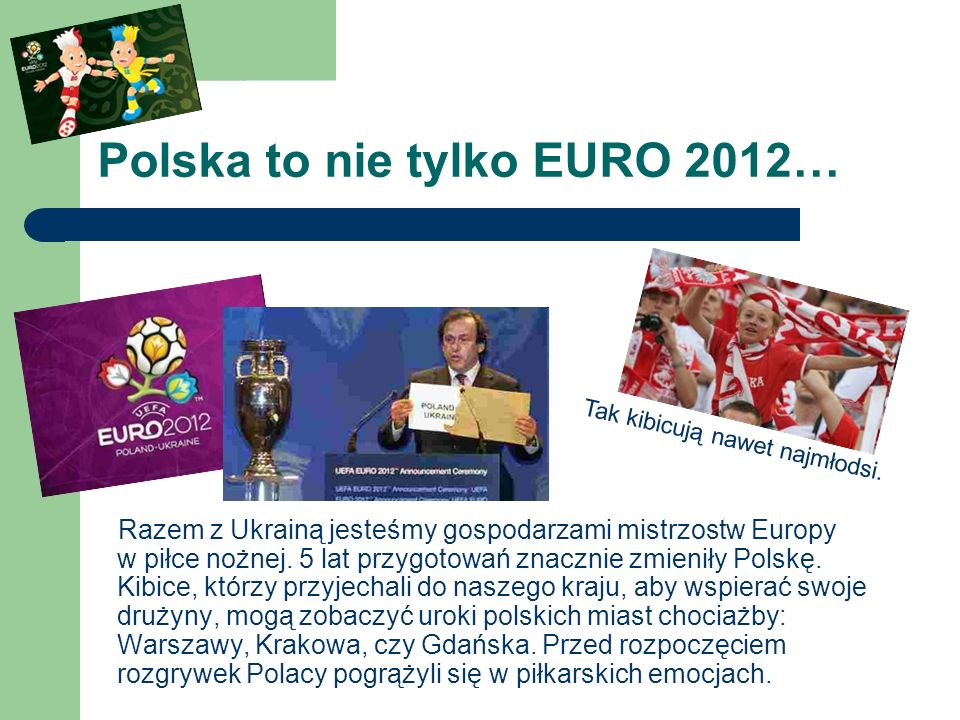 Polska to nie tylko EURO 2012…