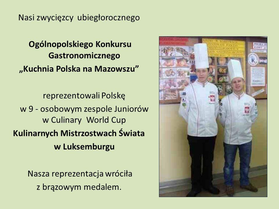 """""""Kuchnia Polska na Mazowszu Kulinarnych Mistrzostwach Świata"""