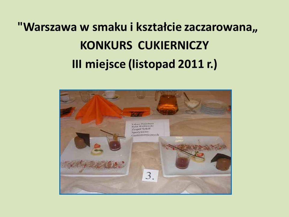 III miejsce (listopad 2011 r.)