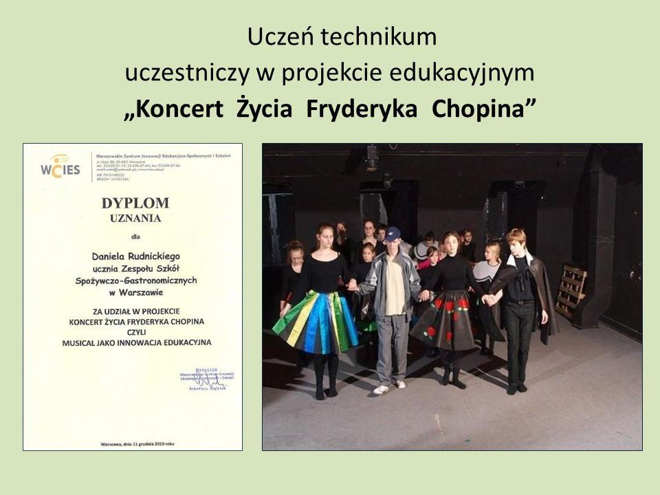 """Uczeń technikum uczestniczy w projekcie edukacyjnym """"Koncert Życia Fryderyka Chopina"""