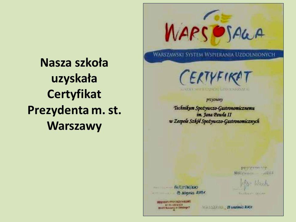 Nasza szkoła uzyskała Certyfikat Prezydenta m. st. Warszawy