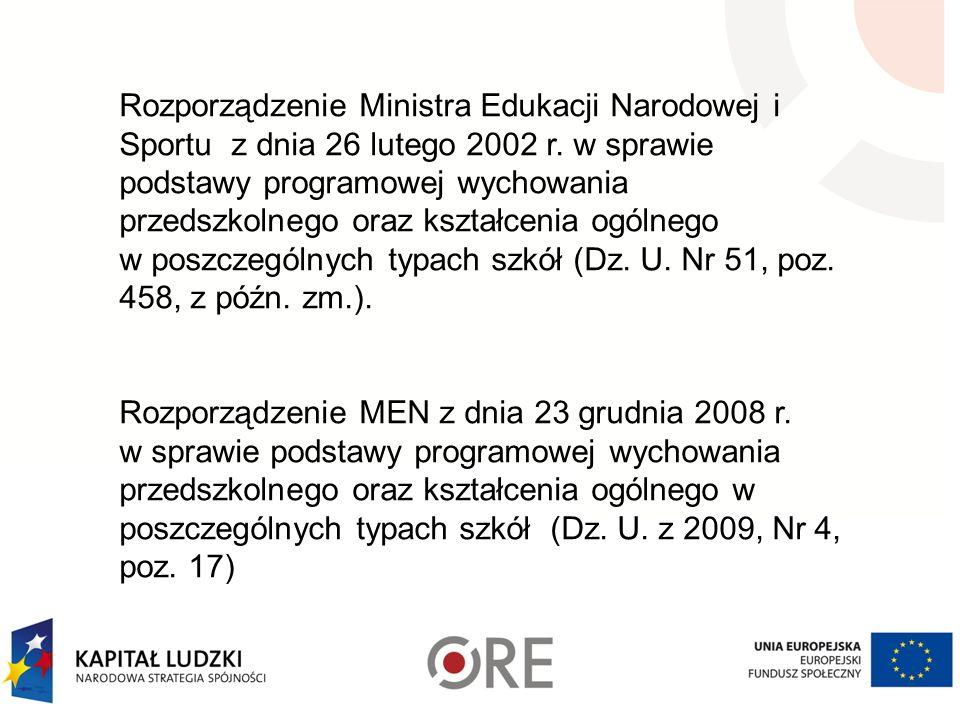 Rozporządzenie Ministra Edukacji Narodowej i Sportu z dnia 26 lutego 2002 r. w sprawie podstawy programowej wychowania przedszkolnego oraz kształcenia ogólnego