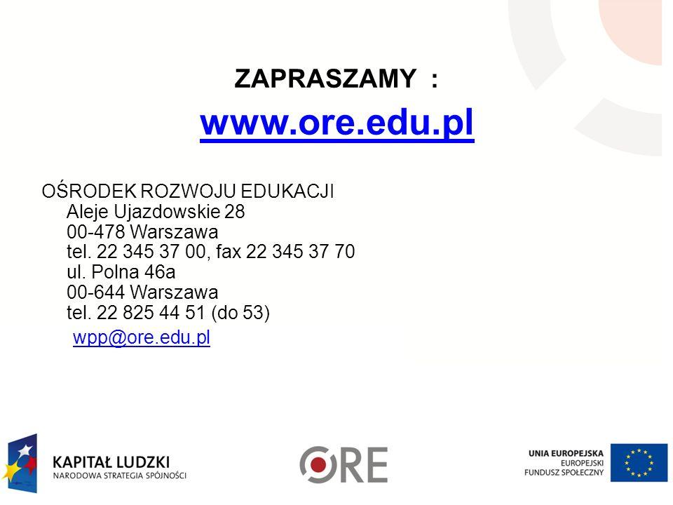 www.ore.edu.pl ZAPRASZAMY :