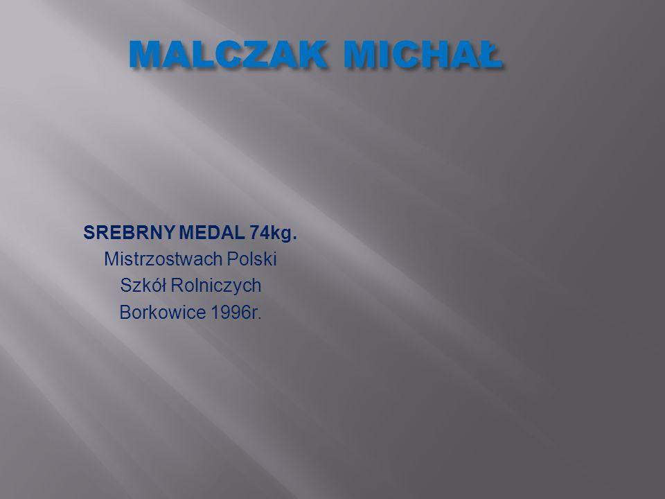 MALCZAK MICHAŁ SREBRNY MEDAL 74kg. Mistrzostwach Polski
