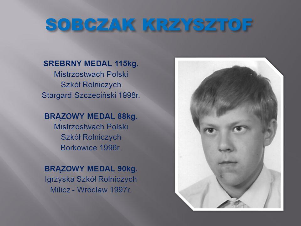SOBCZAK KRZYSZTOF SREBRNY MEDAL 115kg. Mistrzostwach Polski