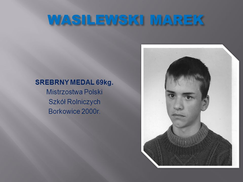 WASILEWSKI MAREK SREBRNY MEDAL 69kg. Mistrzostwa Polski