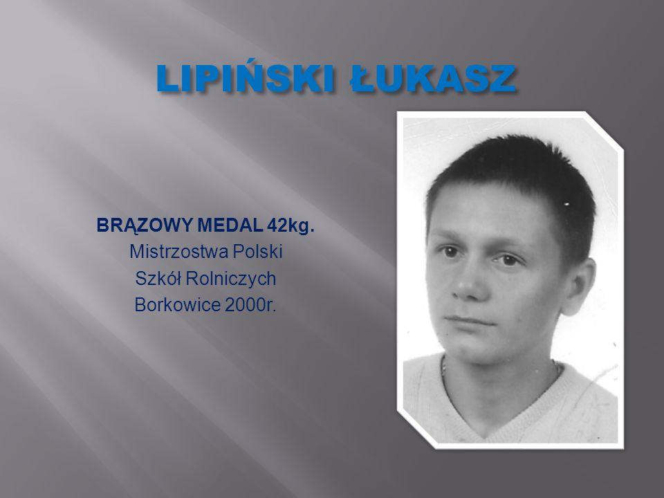 LIPIŃSKI ŁUKASZ BRĄZOWY MEDAL 42kg. Mistrzostwa Polski